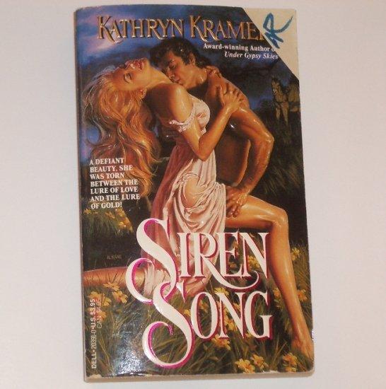 Siren Song By Kathryn Kramer Historical Western Romance 1990
