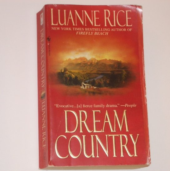 Dream Country by LUANNE RICE 2002