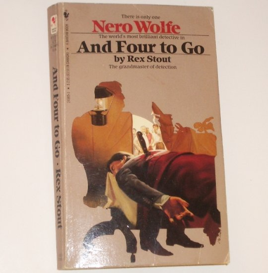 And Four to Go by REX STOUT Nero Wolfe Mystery 1985