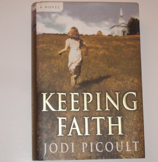 Keeping Faith by JODI PICOULT Hardback with Dustcover 1999