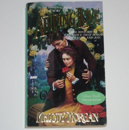 Abiding Love by MELODY MORGAN Historical Western Romance 1995