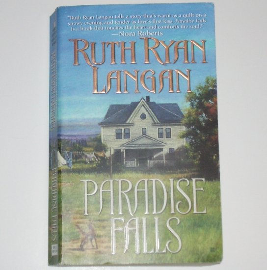 Paradise Falls by RUTH RYAN LANGAN Turn of the Century Romance 2004