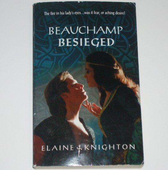 Beauchamp Besieged by ELAINE KNIGHTON Harlequin Historical Medieval Romance 2003