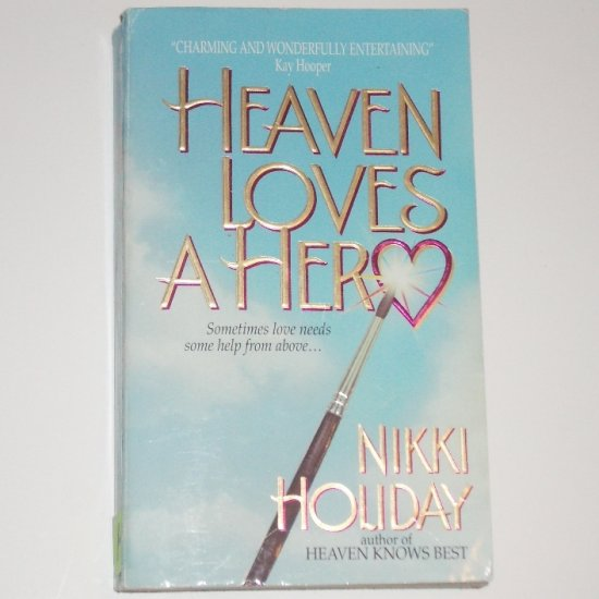 Heaven Loves a Hero by NIKKI HOLIDAY Heavenly Series Angel Romance 1997