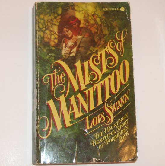 The Mists of Manittoo by LOIS SWANN Historical Western Romance 1976