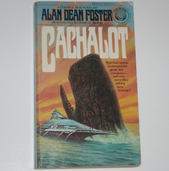 Cachalot by ALAN DEAN FOSTER 1980 Science Fiction