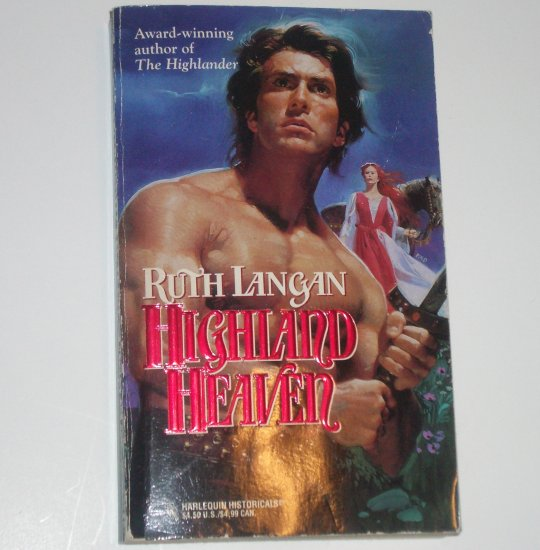 Highland Heaven by RUTH LANGAN Harlequin Historical Medieval Scottish Romance 1995