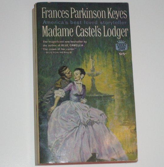 Madame Castel's Lodger by FRANCES PARKINSON KEYES Historical Civil War Romance 1966