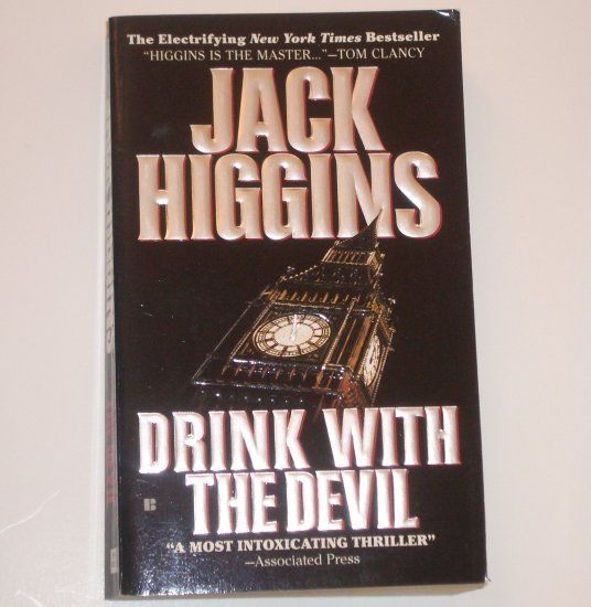 Drink With the Devil by JACK HIGGINS Sean Dillon Spy Thriller 1988