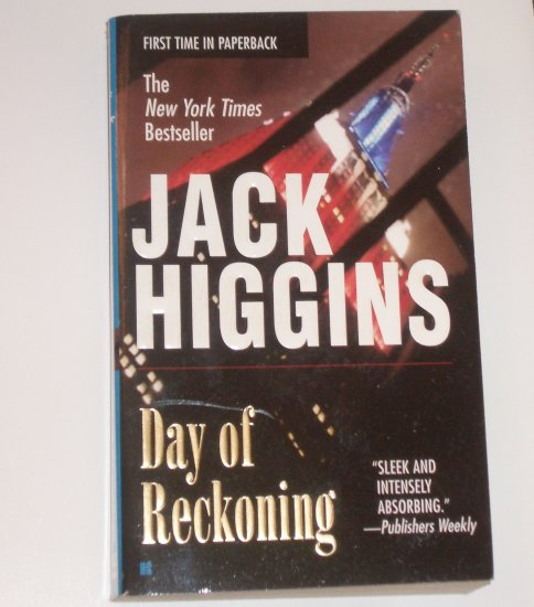 Day of Reckoning by JACK HIGGINS Sean Dillon Spy Thriller 2001
