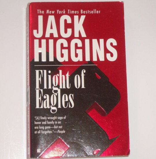Flight of the Eagles by JACK HIGGINS Sean Dillon Spy Thriller 1999