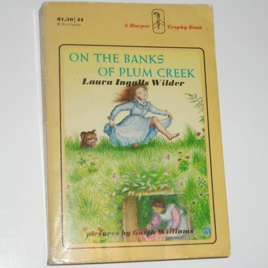 On the Banks of Plum Creek by LAURA INGALLS WILDER 1971 Little House Series No 4