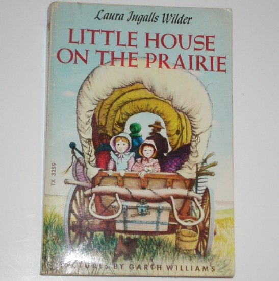 Little House on the Prairie by LAURA INGALLS WILDER 1963 Little House Series No 2