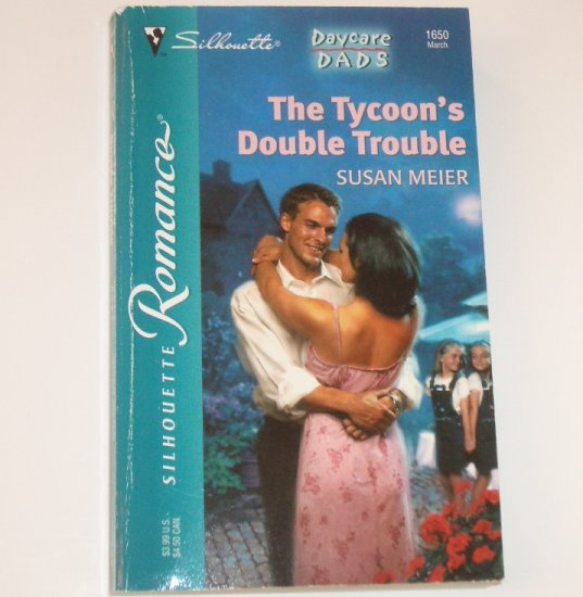 The Tycoon's Double Trouble by SUSAN MEIER Silhouette Romance 1650 Mar03 Daycare Dads