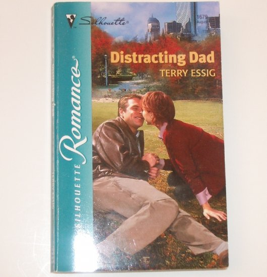 Distracting Dad by TERRY ESSIG Silhouette Romance 1679 Aug 2003