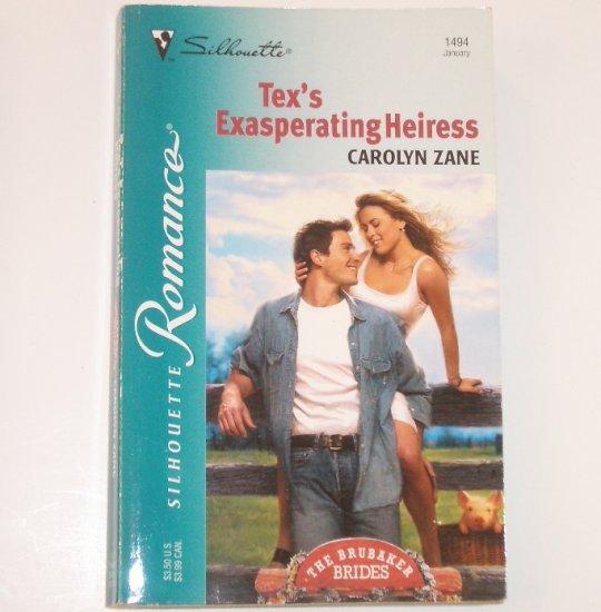 Tex's Exasperating Heiress by CAROLYN ZANE Silhouette Romance 1494 Jan 2001 The Brubaker Brides