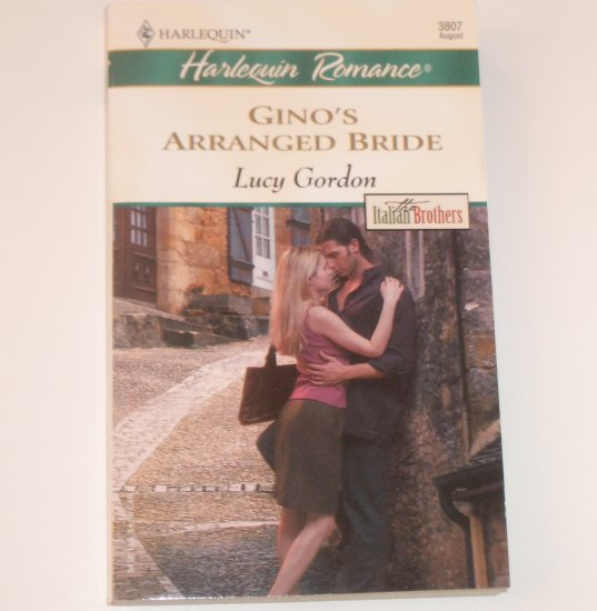 Gino's Arranged Bride by LUCY GORDON Harlequin Romance 3807 Aug 2004 The Italian Brothers