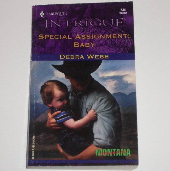 Special Assignment: Baby by Debra Webb Harlequin Intrigue 634 Oct01 Montana Confidential