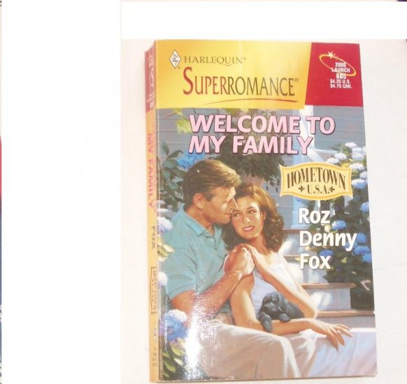 Welcome to My Family by ROZ DENNY FOX Harlequin SuperRomance 885 2000 Hometown USA series