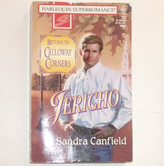 Jericho by SANDRA CANFIELD Harlequin SuperRomance 702 Aug96 Return to Calloway Corners Series