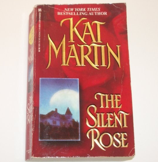The Silent Rose by KAT MARTIN Contemporary Ghost Romance 1999