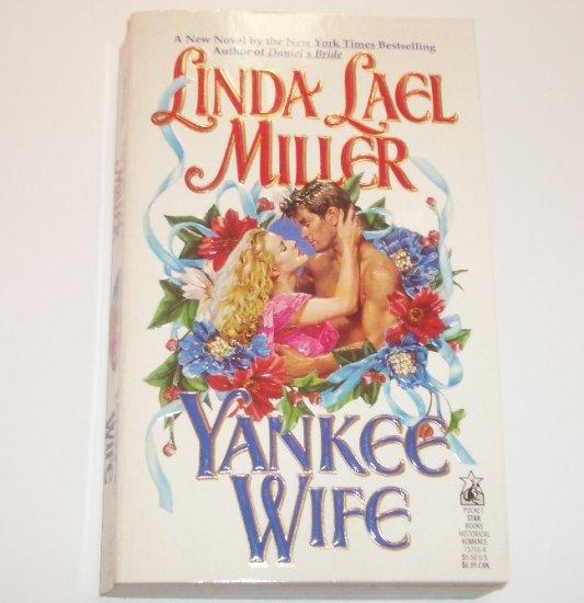 Yankee Wife by LINDA LAEL MILLER Civil War Era Romance 1993