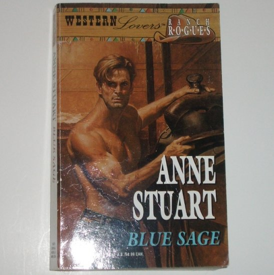 Blue Sage by ANNE STUART 1987 Silhouette Western Lovers Ranch Rogues