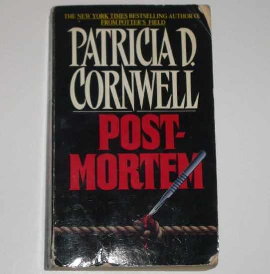 Postmortem by Patricia Cornwell a Dr. Kay Scarpetta Forensic Mystery 1991