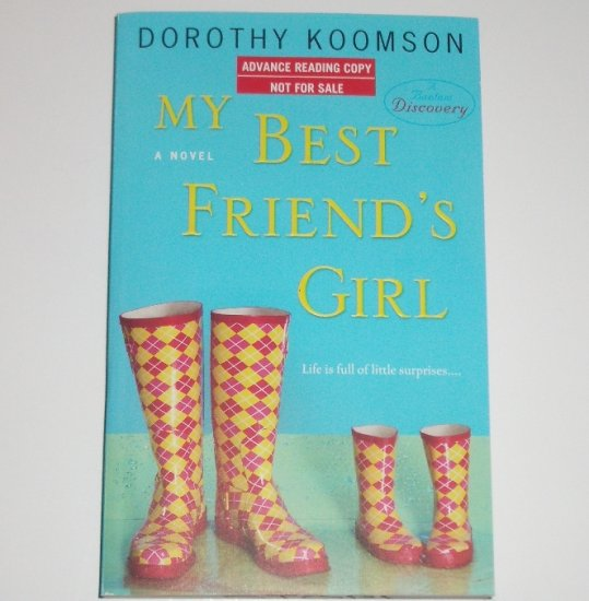My Best Friend's Girl by DOROTHY KOOMSON Advance Reading Copy 2008