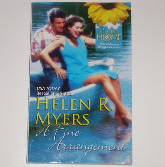 A Fine Arrangement by HELEN R MYERS Romance 1991 Close to Home Series