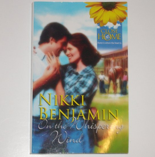 On the Whispering Wind by NIKKI BENJAMIN Romance 1991 Close to Home Series