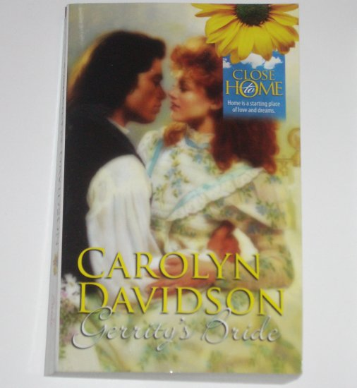Gerrity's Bride by CAROLYN DAVIDSON Harlequin Historical Western Romance 1995 Close to Home Series