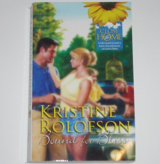 Bound for Bliss by KRISTINE ROLOFSON Romance 1990 Close to Home Series