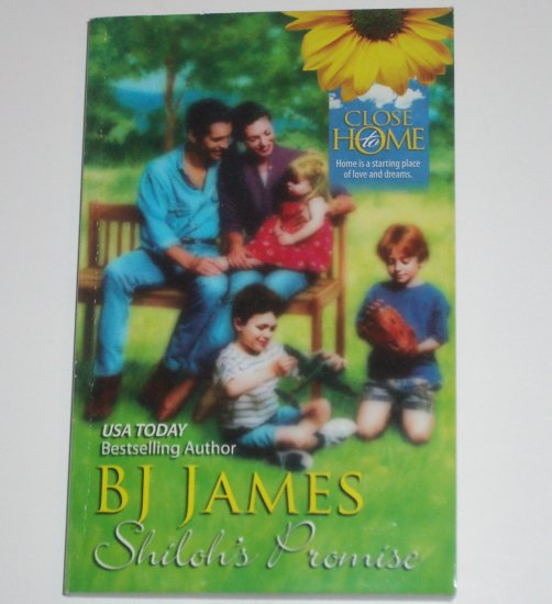 Shiloh's Promise by B J JAMES Romance 1989 Close to Home Series