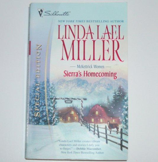 Sierra's Homecoming by LINDA LAEL MILLER Silhouette Special Edition 2006 McKettrick Women Series