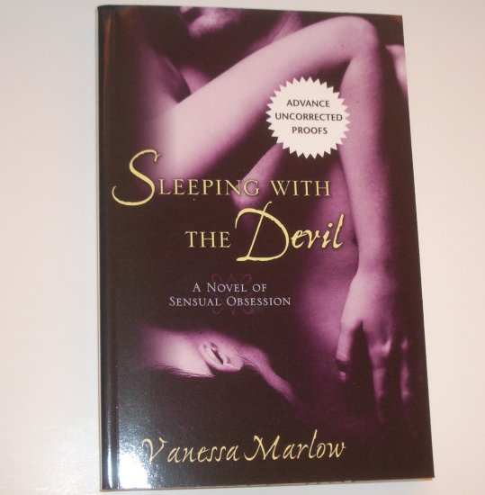 Sleeping with the Devil VANESSA MARLOW aka Cheryl Holt ARC 2008 Sensual Obsession