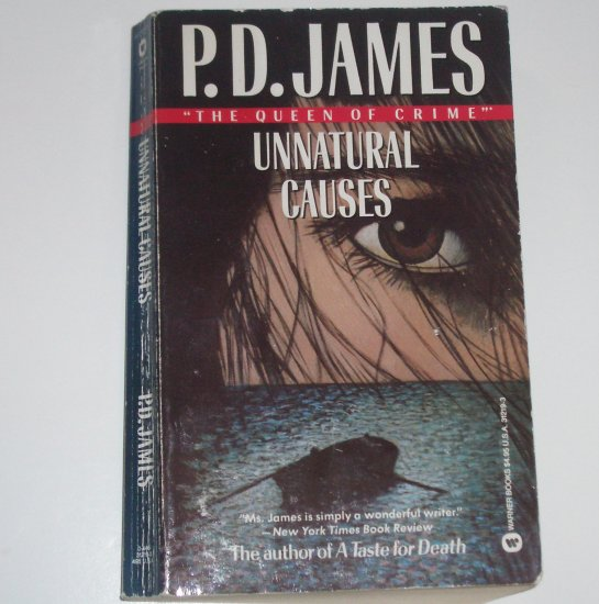 Unnatural Causes by P D JAMES A Superintendent Adam Dalgliesh Mystery 1987