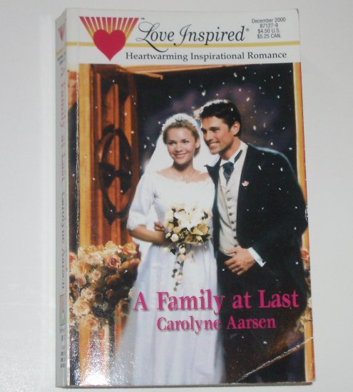 A Family at Last by CAROLYNE AARSEN Love Inspired Christian Romance Dec 2000