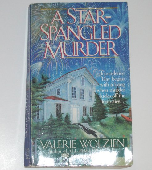 A Star Spangled Murder by VALERIE WOLZIEN A Susan Henshaw Cozy Mystery 1993