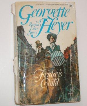 Friday's Child by GEORGETTE HEYER Historical Regency Romance 1977