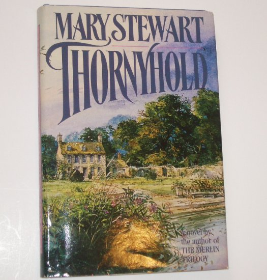 Thornyhold by MARY STEWART Hardcover with Dust Jacket BCE 1988
