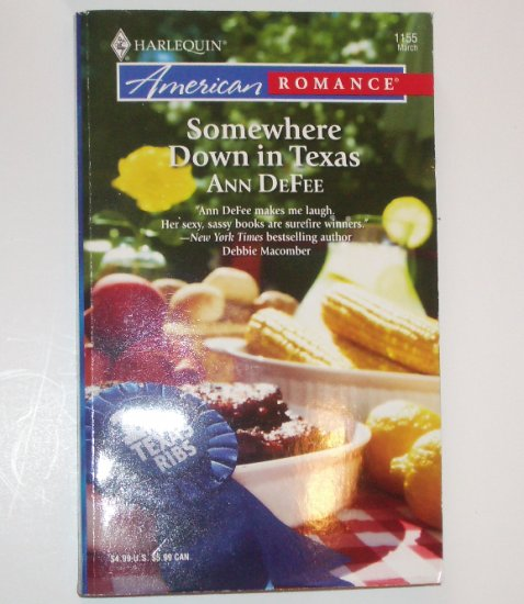 Somewhere Down in Texas by ANN DeFEE Harlequin American Romance 1155 Mar07
