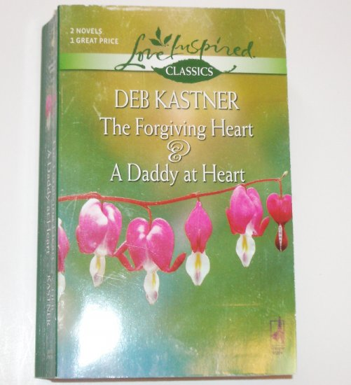 The Forgiving Heart & A Daddy at Heart by DEB KASTNER 2-in-1 Love Inspired Christian Romance Aug06