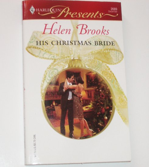 His Christmas Bride by HELEN BROOKS Harlequin Presents 2689 Dec07 Dinner at 8