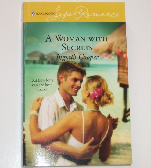 A Woman With Secrets by INGLATH COOPER Harlequin SuperRomance 1384 Nov06