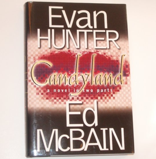 Candyland by EVAN HUNTER and ED McBAIN Hardcover with Dust Jacket 2001 Mystery