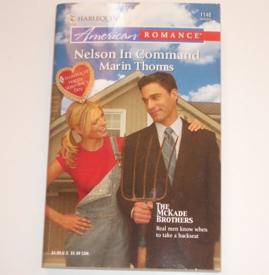 Nelson in Command by MARIN THOMAS Harlequin American Romance 1148 Jan07 The McKade Brothers