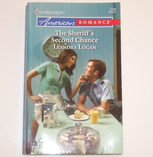 The Sheriff's Second Chance by LEANDRA LOGAN Harlequin American Romance 1152 Feb07