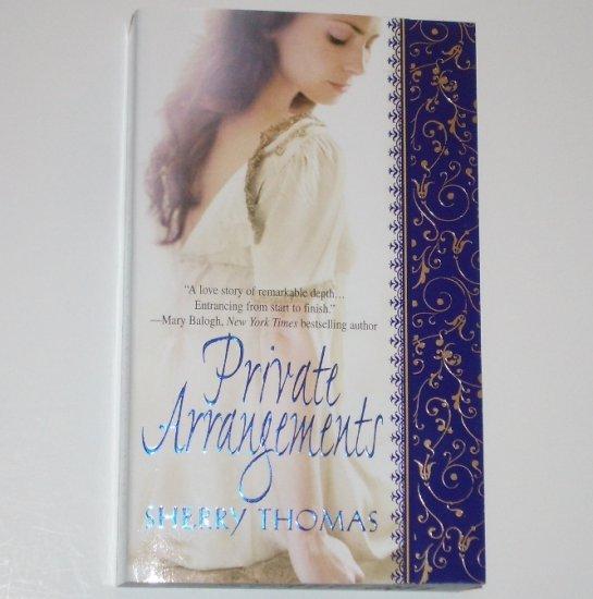 Private Arrangements SHERRY THOMAS 2011 RITA Winner ~ Advance Reading Copy 2008 Historical Romance