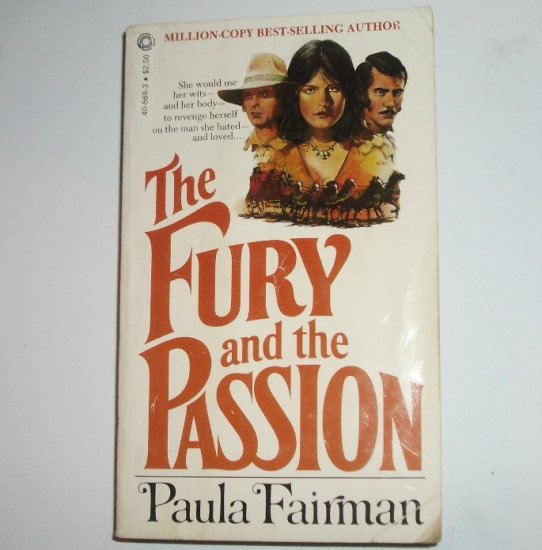 The Fury and the Passion by PAULA FAIRMAN Historical Western Romance 1979
